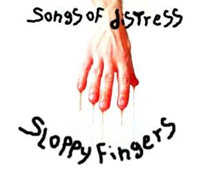 Sloppy Fingers